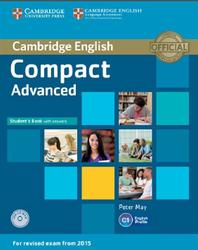 Compact Advanced (C1), Student's Book with Answers, May P., 2014